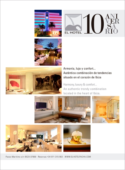 El Hotel Pacha 10 Years Advertising