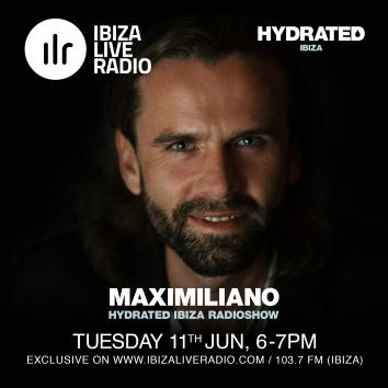 Ibiza-Live-Radio---Maximiliano---Hydrated-radio-Show-110619